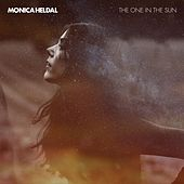 The One In The Sun by Monica Heldal
