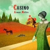 Casino de Arman Méliès