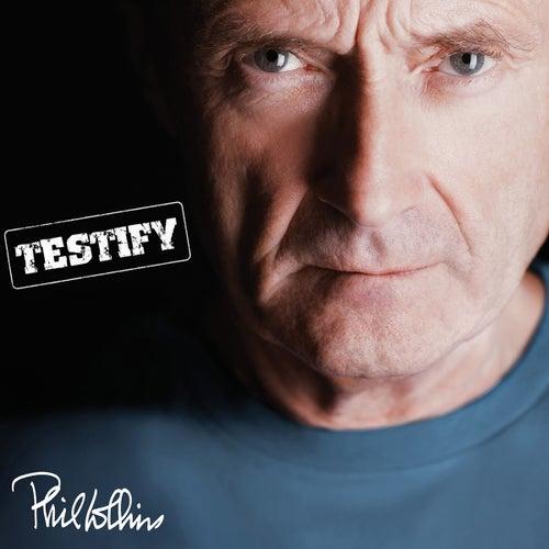 Testify (Remastered) de Phil Collins