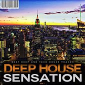 Deep House Sensation, Vol. 1 by Various Artists