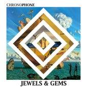 Jewels and Gems de Chronophone