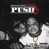 Push 3 by Trav