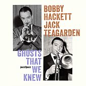 Ghosts That We Knew by Bobby Hackett