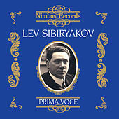 Lev Sibiryakov (Recorded 1907 - 1913) by Various Artists