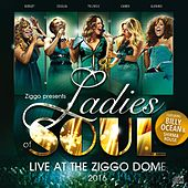 Live at the Ziggodome 2016 de Ladies of Soul