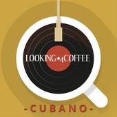 Looking 4 Coffee - Cubano de Various Artists