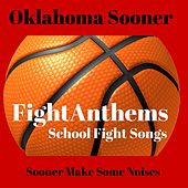Fight Anthems School Fight Songs: Oklahoma Sooners de Various Artists