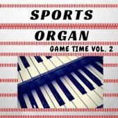 Sports Organ: Game Time V2 by Da Stadium Organist