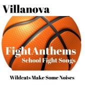 Fight Anthems School Fight Songs: Villanova Wildcats de Various Artists