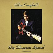 Big Bluegrass Special (Remastered 2016) de Glen Campbell