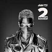 Momentum 2 (The Return of Ghetto) by GHETTS