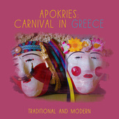 Apokries: Carnival in Greece by Various Artists