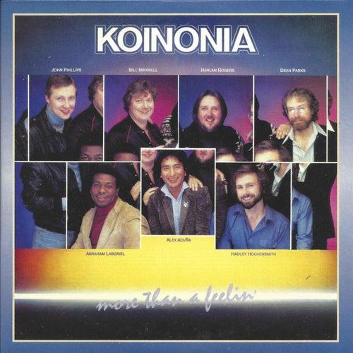 More Than a Feelin' by Koinonia
