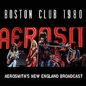 Boston Club 1980 (Live) by Aerosmith