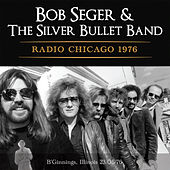 Radio Chicago 1976 (Live) de Bob Seger
