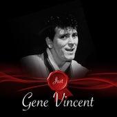 Just - Gene Vincent de Gene Vincent