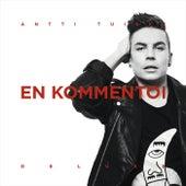 En kommentoi (Deluxe Version) by Antti Tuisku