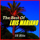 The Best of Luis Mariano (58 Hits) von Various Artists