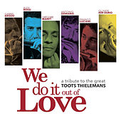 We Do It out of Love by Various Artists