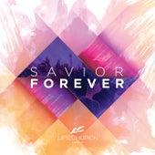 Savior Forever by Life.Church Worship