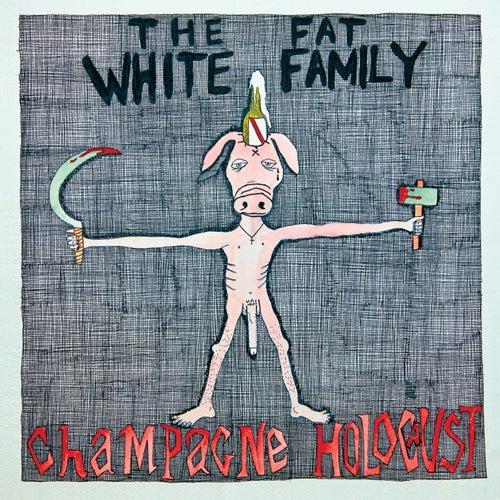 Champagne Holocaust (Deluxe Edition) de Fat White Family