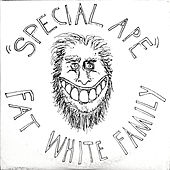 Special Ape de Fat White Family