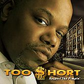 Respect the Pimpin' von Too Short