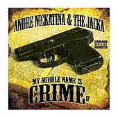 My Middle Name is Crime by The Jacka