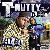 Bar 4 Bar - The Street Album by T-Nutty