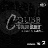 Color Blind (Single) by C-Dubb