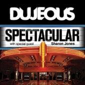 Spectacular (With Bonus Death & Taxes) - Single by Dujeous