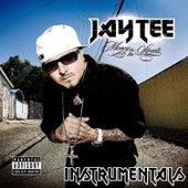 Money In The Streets Instrumentals von Jay Tee