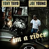 I'm A Rider - Single by Tony Yayo
