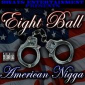 American Nigga EP by 8Ball