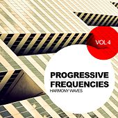 Progressive Frequencies, Vol. 4: Harmony Waves - EP by Various Artists