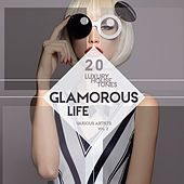 Glamorous Life, Vol. 2 (20 Luxury House Tunes) von Various Artists
