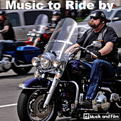 Music to Ride By by Various Artists