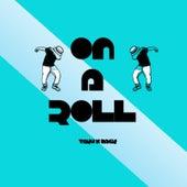 On a Roll (feat. Zack) by Ta-ku