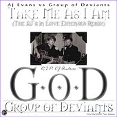 Take Me As I Am (The AJ's in Love Extended Remix) by AJ Evans