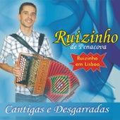 Cantigas e Desgarradas (Ruizinho Em Lisboa) de Ruizinho De Penacova