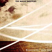 The Magic Masters by Mississippi John Hurt