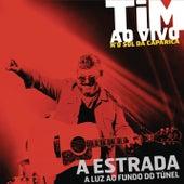 A Estrada (Ao Vivo) von Tim