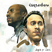Apa y Can by Canserbero