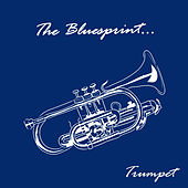The Bluesprint: Trumpet by Various Artists