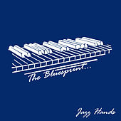 The Bluesprint: Jazz Hands de Various Artists