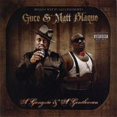 A Gangsta & A Gentleman by Messy Marv