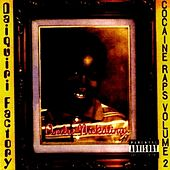 The Daiquiri Factory Cocaine Raps Vol. 2 by Andre Nickatina