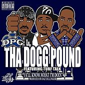 Ya'll Know What I'm Doin - Single von Tha Dogg Pound