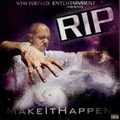 Make It Happen von Rip
