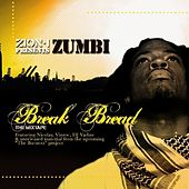 Break Bread (Zion I Presents) by Various Artists